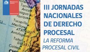 """III Jornadas Nacionales de Derecho Procesal: """"La Reforma Procesal Civil"""""""
