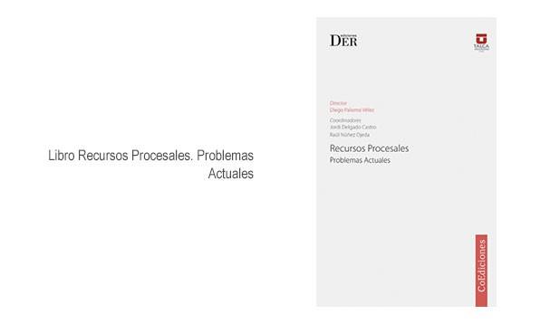 Libro Recursos Procesales. Problemas Actuales