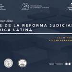 Seminario internacional balance de la reforma judicial en América Latina