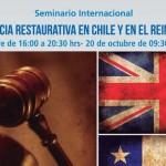 """Seminario Internacional """"Justicia Restaurativa en Chile y en el Reino Unido"""" 19 de octubre"""