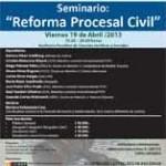 "Seminario ""Reforma Procesal Civil"""