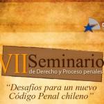 VII Seminario de derecho y procesos penales