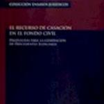 """Comentario al libro """"El recurso de casación en el fondo civil. Propuestas para la generación de precedentes judiciales"""", de Alejandro Romero Seguel"""