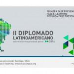 II Diplomado Latinoamericano sobre Reforma Procesal Penal 2014