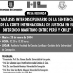 """Mesa redonda """"Análisis interdisciplinar de la sentencia del 27 de enero de 2014 en el diferendo marítimo entre Perú"""