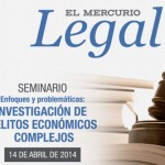 Enfoques y problemáticas: Investigación de delitos económicos complejos