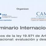 Seminario 10 años de la ley 19.971 de arbitraje internacional: evaluación y desafíos