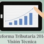 """Seminario """"Reforma Tributaria 2014: Visión técnica"""""""