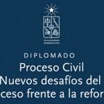 """Curso: """"Proceso Civil: Nuevos desafíos del proceso frente a la reforma"""