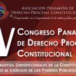 IV Congreso Panameño de Derecho Procesal Constitucional