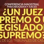 ¿Un juez supremo o un legislador supremo?