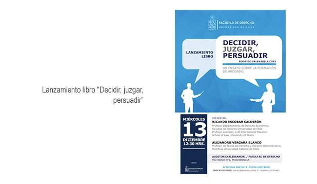 """Lanzamiento libro """"Decidir, juzgar, persuadir"""""""