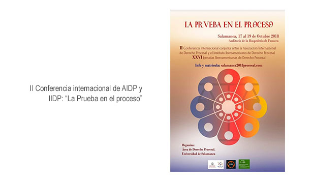 """II Conferencia internacional de AIDP y IIDP: """"La Prueba en el proceso"""""""